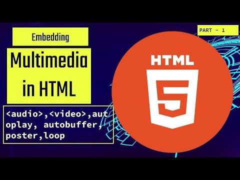 Embedding Multimedia using HTML | part 1 | Audio & video | web design