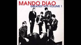 Mando Diao   Down InThe Past HQ