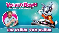 Volker Rosin - Ein Stück vom Glück (Mit Tanzanleitung) | Kinderlieder