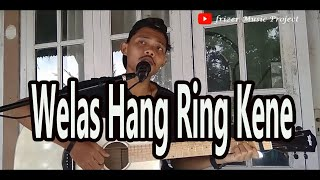 WELAS HANG RING KENE - SULIYANA [ LIVE ACOUSTIC ] COVER BY ANDRE