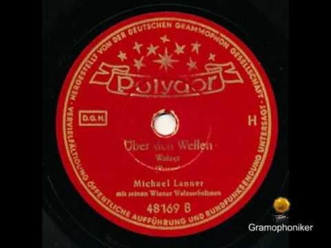 ÜBER DEN WELLEN - Michael Lanner mit seinen Wiener Walzer-Solisten