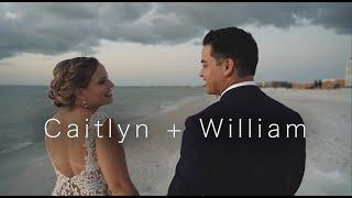 Caitlyn + William | St. Pete Beach, Florida Wedding Film