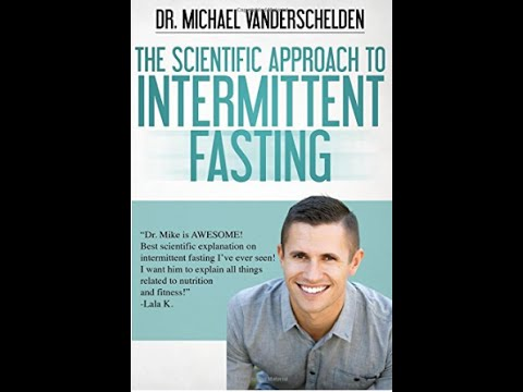 """""""The Scientific Approach to Intermittent Fasting"""""""