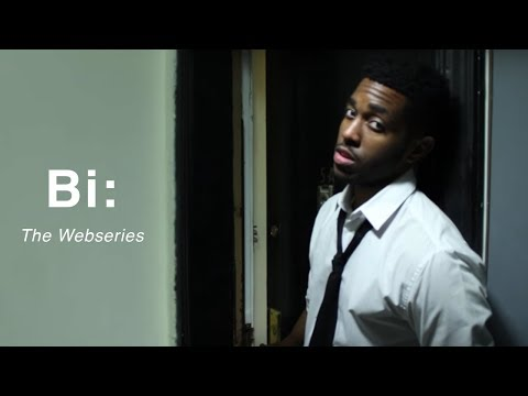 "Bi: The Webseries | Season 2 | Episode 1 ""Bi-lateral"""