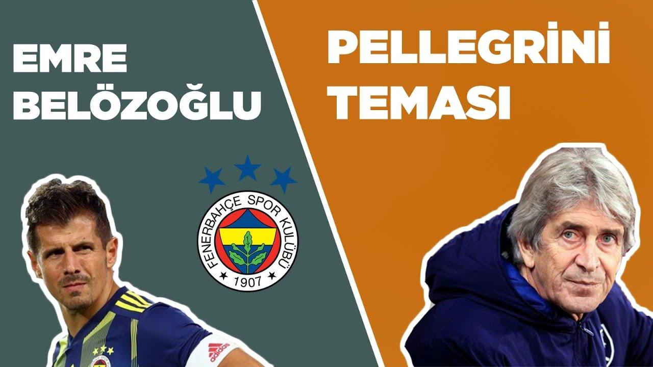 Fenerbahçe  Pellegrini ile Temasta mı? Emre Belözoğlu Sportif Direktörlük İçin Hazır mı?/21 Haziran