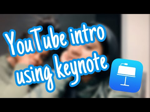 HOW TO MAKE AN EASY YOUTUBE INTRO USING KEYNOTE FOR FREE