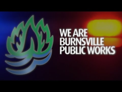 """We Are Burnsville Public Works: """"Responding for You"""""""
