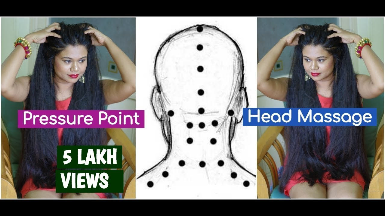 Ayurvedic Indian Pressure Point Head Massage For Extreme HairGrowth ...
