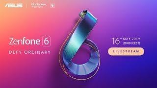 ZenFone 6 Grand Launch - Defy Ordinary   ASUS