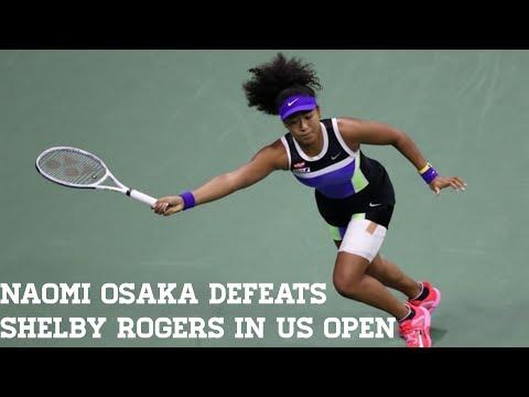 Naomi Osaka beats Shelby Rogers to reach U.S. Open semifinal.