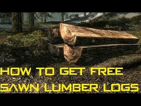 Skyrim Special Edition How To Get Free Sawn Logs (Updated Guide) (Hearthfire DLC)