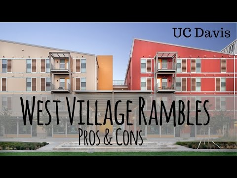 Rambles / West Village Pros & Cons | UC Davis
