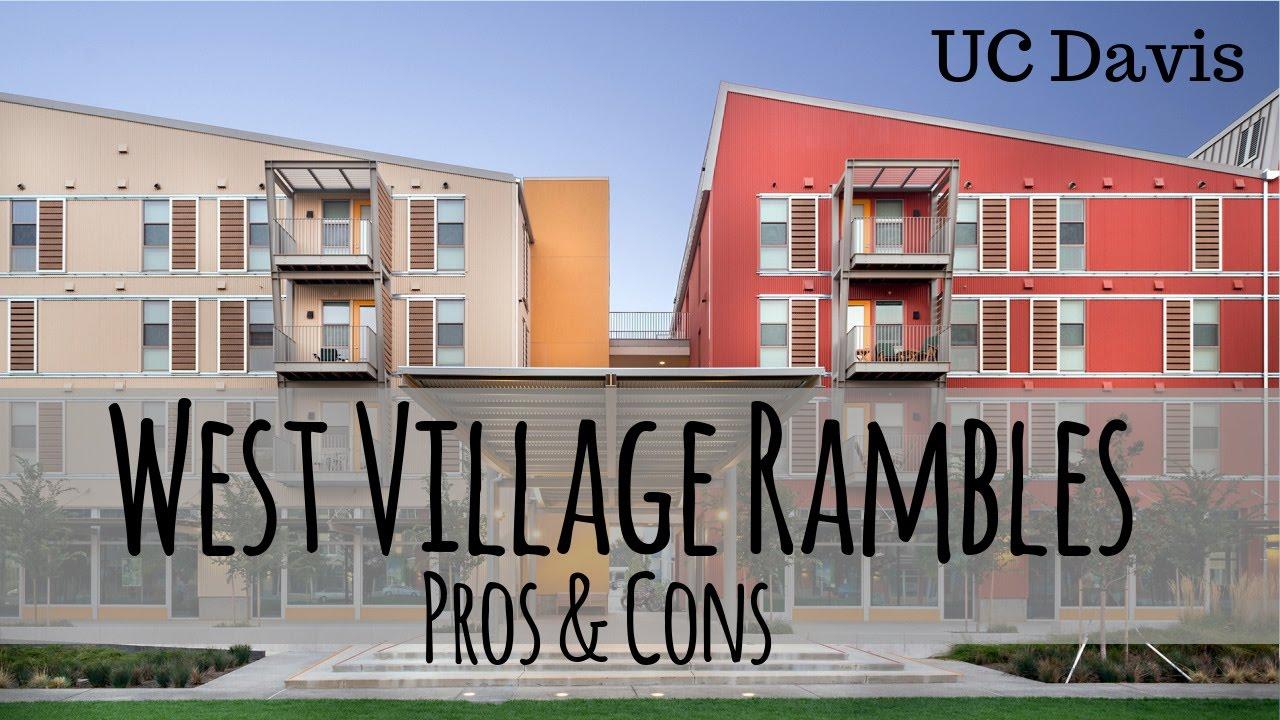 Rambles West Village Pros Cons Uc Davis