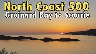 North Coast 500 : Gruinard Bay to Scourie in an RV