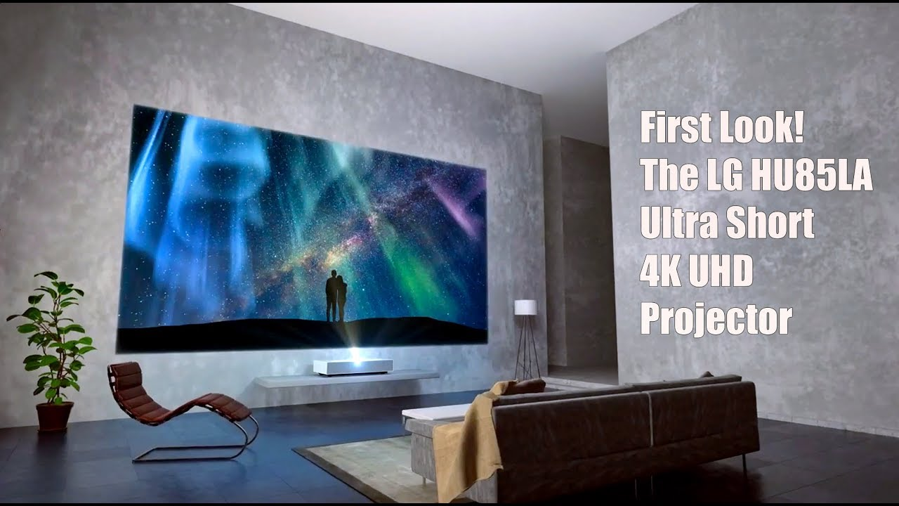 First look - LG HU85LA Ultra Short Throw 4K UHD Projector