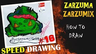 SPEED DRAWING HOW TO DRAW ZOMBIE BULBASAUR EASY AND FAST #16