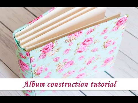 Scrapbook album construction - How to build an album - tutorial by Ola Khomenok