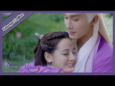eternal-love-of-dream-|-gabungan-cuplikan-ep52-|-三生三世枕上书-|-wetv-【indo-sub】