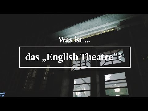"Das ""English Theatre"" in Hamburg 