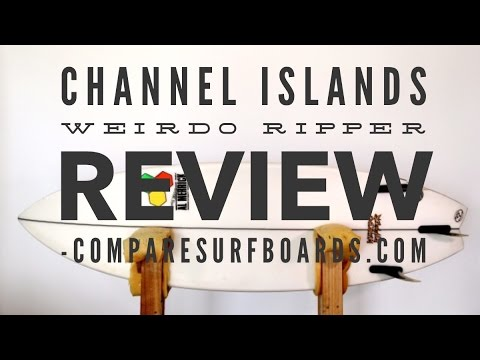 Channel Islands Weirdo Ripper Review no.3   Compare Surfboards