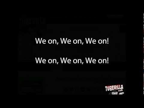 Akon ft. Yo Gotti - We On Lyrics On Screen