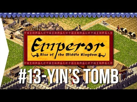 Emperor ► Mission 13 Hao's Tomb - [1080p Widescreen] - Let's Play Game