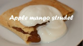 Apple mango strudel recipe