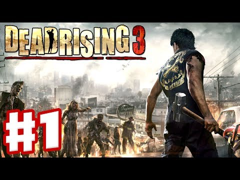 Dead Rising 3 - Gameplay Walkthrough Part 1 - Zombies and Combos (Xbox One Day One 2013)