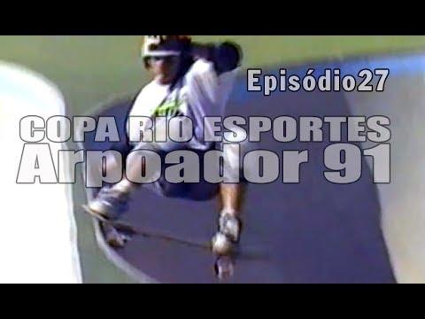 Ep27 - Copa Rio Esportes - Arpoador 1991   Chave Mestra Videos