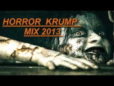 HORROR KRUMP MIX 2013