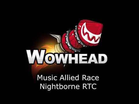 Allied Race Nightborne Elf RTC - Music Patch 7.3.5