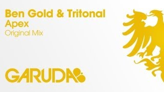 Ben Gold & Tritonal - Apex [Garuda]