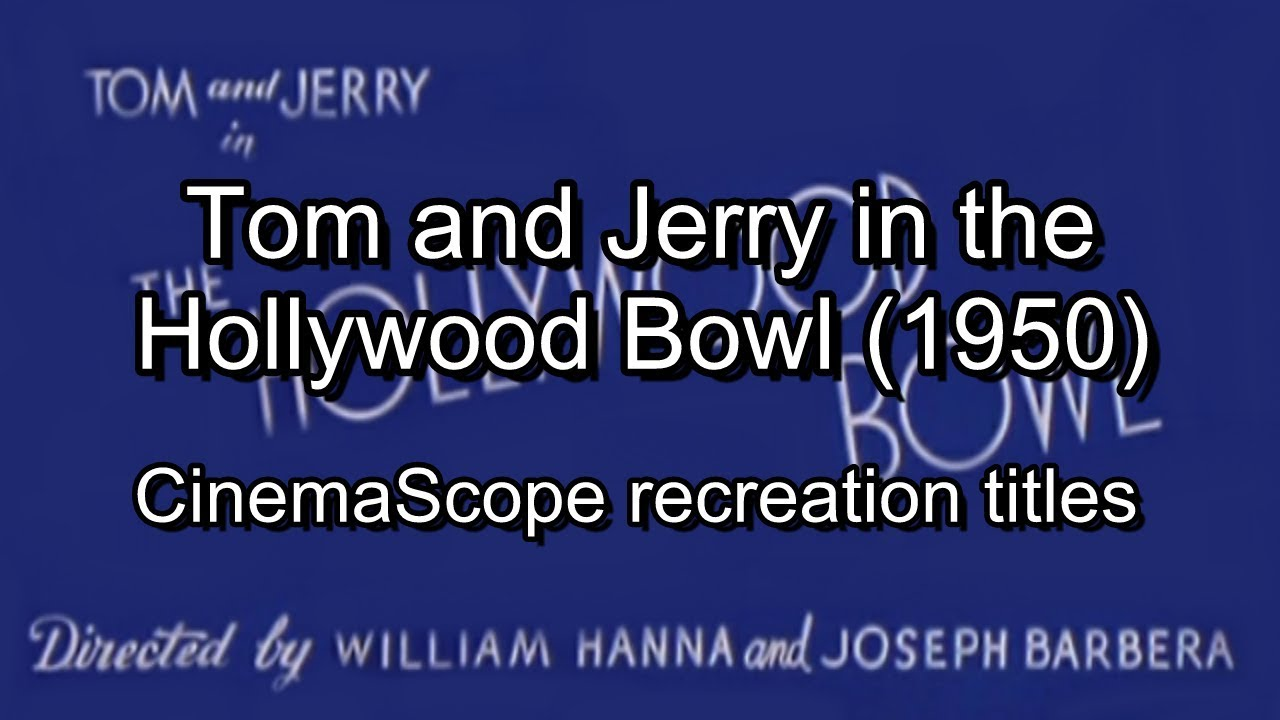 Tom and Jerry in the Hollywood Bowl (1950) CinemaScope recreation titles -  YouTube