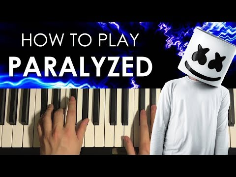 How To Play - Marshmello - PARALYZED (PIANO TUTORIAL LESSON)