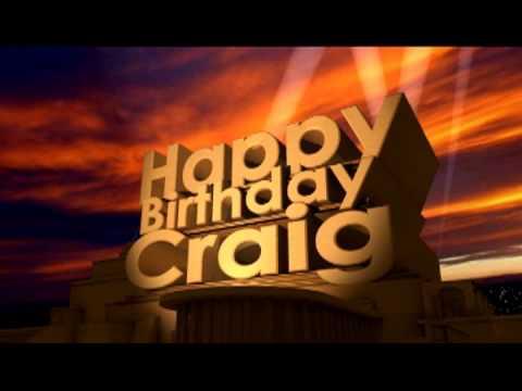 Happy Birthday Craig Youtube