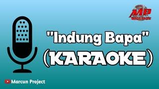 RIKI - Indung Bapa (KARAOKE) .. || Marcun Project 2020 || Official Musik & Video ..