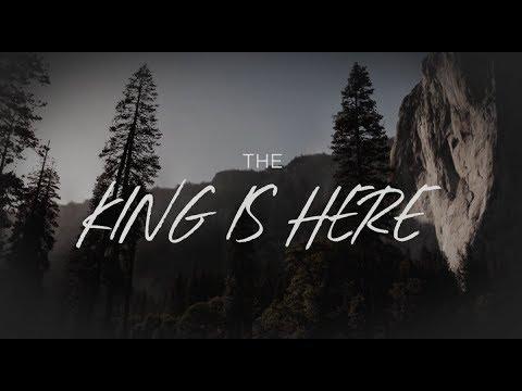 The King Is Here Lyrics Chords Corey Voss Weareworship Usa