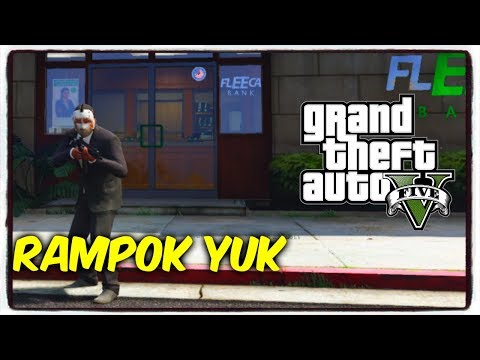 RAMPOK BANK LAGI YUKK || GTA V MOD BAHASA INDONESIA