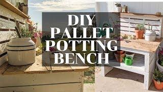 DIY PALLET FURNITURE // POTTING BENCH