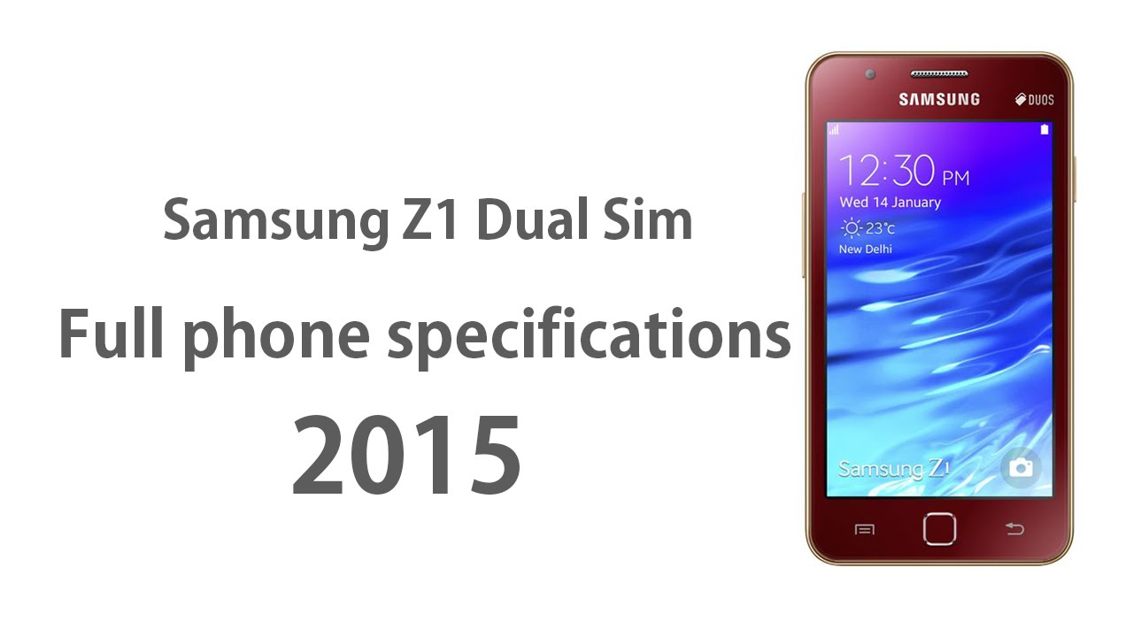Samsung z1 full phone specifications 2015 youtube samsung z1 full phone specifications 2015 ccuart Images
