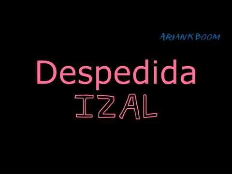 Despedida - Izal - Letra