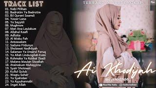 Full Album Terbaru Terlengkap AI KHODIJAH - Nabi Pilihan || Ya Badrotim || Yasir Lana