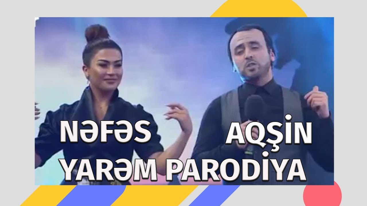 Aqşin Fateh & Nəfəs - Yarəm (Parodiya)