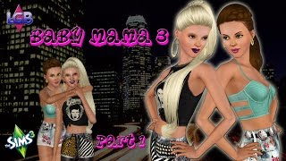 The Sims 3: Baby Mama 3 Part 1 Sisterly Competition