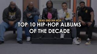 Top 10 Hip-Hop Albums of the Decade | DEHH