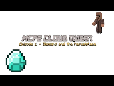 Cloud Quest - Episode 1 - Diamond and a Marketplace