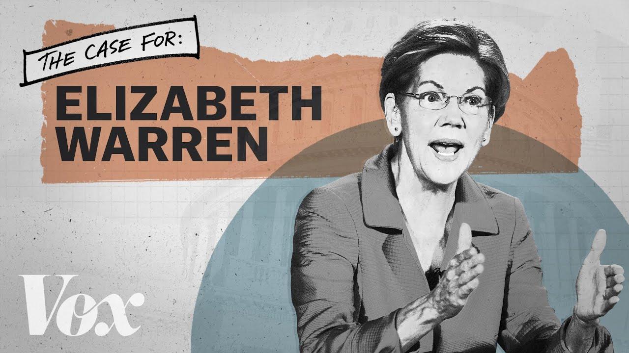 The case for Elizabeth Warren