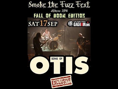Sons of Otis - Smoke The Fuzz Fest (Full Set) @Gagarin 205, Athens 17/09/2016
