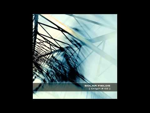 Solar Fields - Landform (Origin 2005)