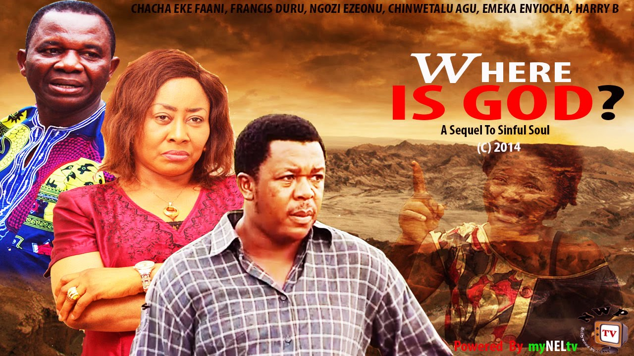 Download Where is God 2   -2014 Latest Nigerian Nollywood Movie